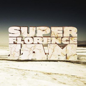 super FLORENCE jam cover art