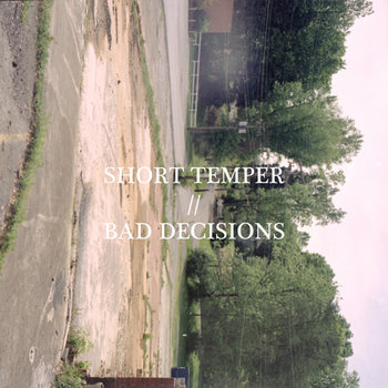 Short Temper // Poor Decisions cover art