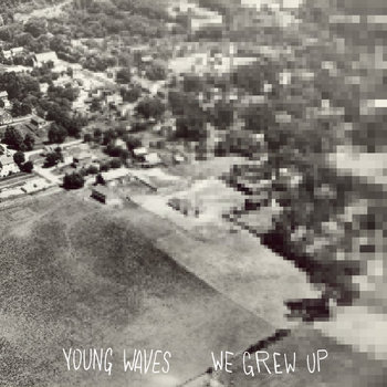 We Grew Up EP cover art