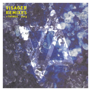 Visager Remixes and Things 2013 cover art