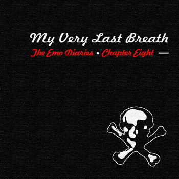 Chapter 8: My Very Last Breath cover art