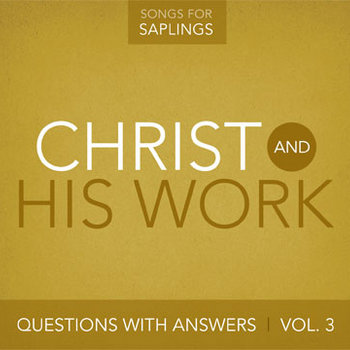 Questions with Answers, Vol 3: Christ and His Work cover art