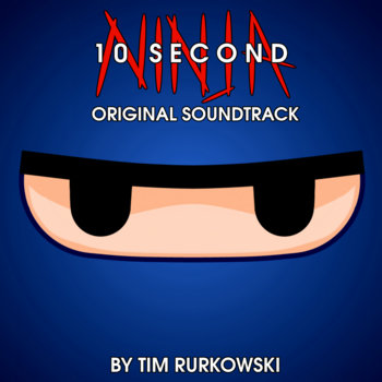 10 Second Ninja OST cover art
