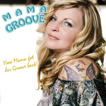 How Mama got her Groove back! cover art