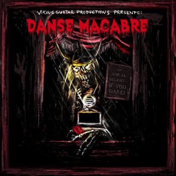 Viking Guitar Productions Presents: Danse Macabre cover art