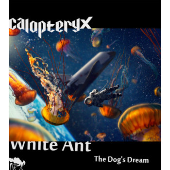White Ant / The Dog's Dream cover art