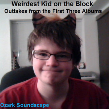 Weirdest Kid on the Block: Outtakes from the First Three Albums cover art