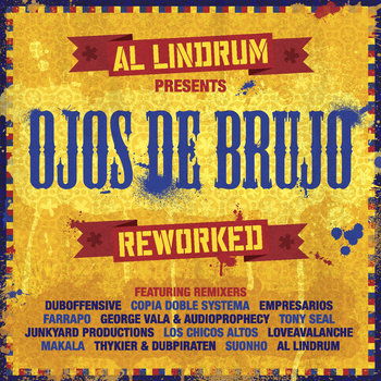 Al Lindrum Presents: Ojos De Brujo Reworked cover art