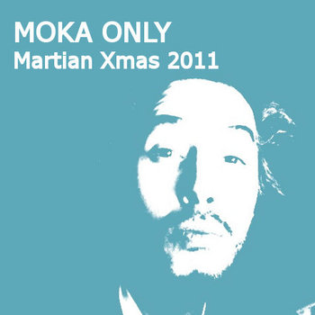MOKA ONLY - Martian Xmas 2011 cover art