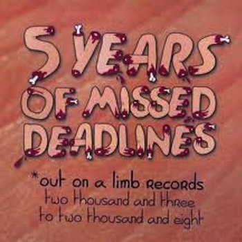 Five Years Of Missed Deadlines cover art