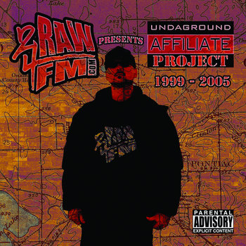 2RAW4FM Presents Undaground Affiliate-Project cover art