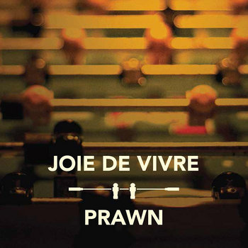 Prawn / Joie De Vire - Split cover art