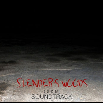 Slender's Woods Official Soundtrack cover art