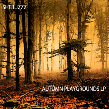 Shebuzzz - Autumn Playgrounds cover art