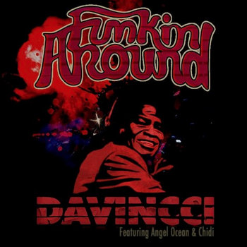 Funkin' Around - DaVincci f/ Angel Ocean & Chidi cover art