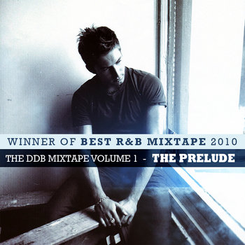 The DDB Mixtape Volume 1 -THE PRELUDE cover art
