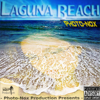 Laguna Beach [Prod By: Photo-Nox Production] cover art