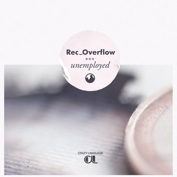 cl-044 | Rec_Overflow - Unemployed cover art