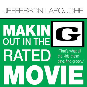 Making Out in the G-Rated Movie cover art