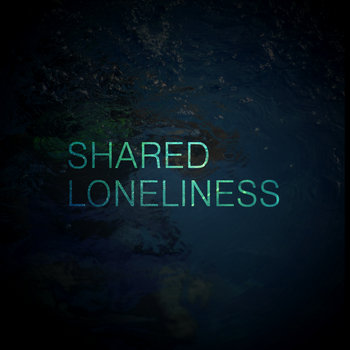 Shared Loneliness cover art