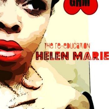The Re-education of Helen Marie cover art