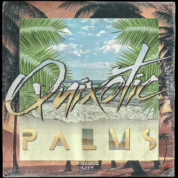 Quixotic-Palms e.p cover art