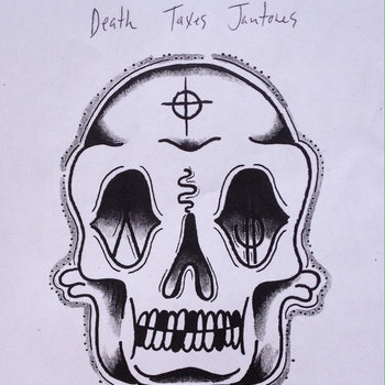 Death... Taxes... Jantones... cover art