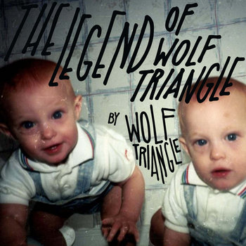 The Legend of Wolf Triangle by Wolf Triangle cover art