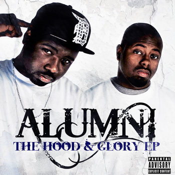 Alumni- The Hood and Glory EP (2012) cover art