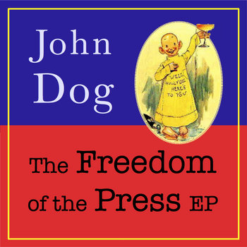 The Freedom of the Press EP cover art