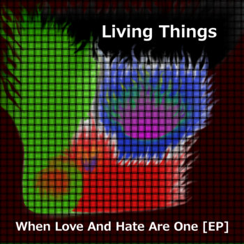 When Love And Hate Are One [EP] cover art