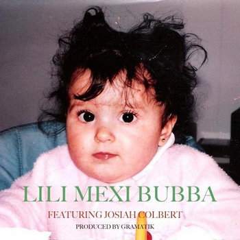 Lili Mexi Bubba Freestyle (Feat. Josiah Colbert) cover art