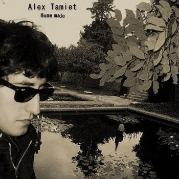 Alex Tamiet - Homemade. cover art