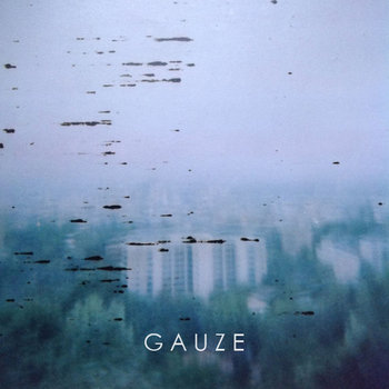 GAUZE cover art