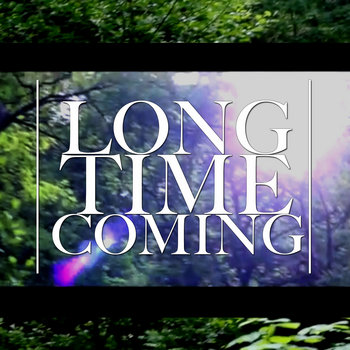 Long Time Coming (Single) cover art