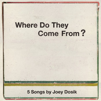 Where Do They Come From? cover art