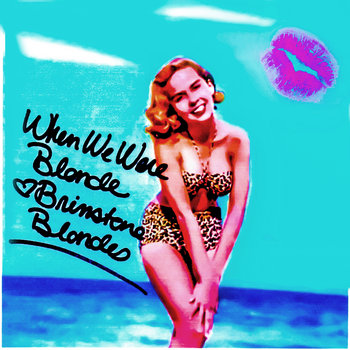 When We Were Blonde EP cover art