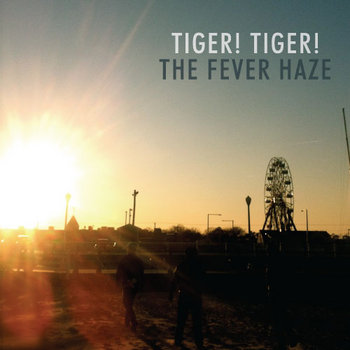 Tiger! Tiger! / The Fever Haze Split cover art