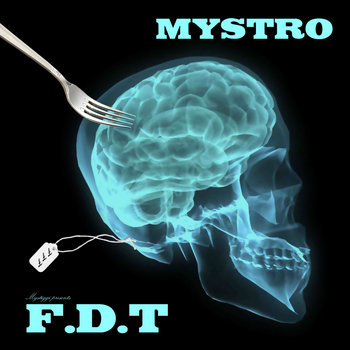Mystro Presents F.D.T. EP cover art