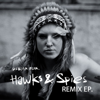 Hawks & Spies Remix E.P. cover art