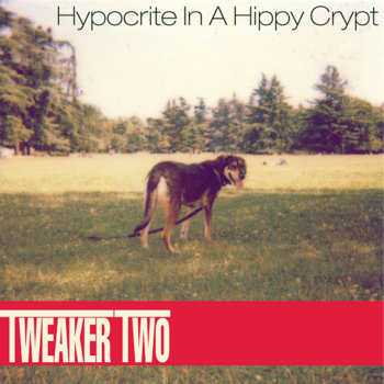 Tweaker Two cover art