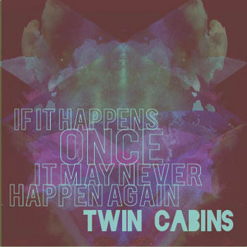 If It Happens Once It May Never Happen Again... cover art