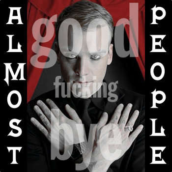 Good Fucking Bye(Matt Skiba Cover) cover art