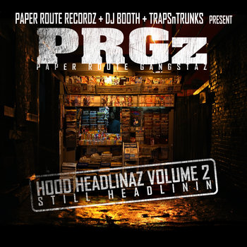 "Hood Headlinaz Vol.2 ""Still Headlinin"" cover art"