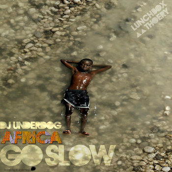 ☼☼ Ðj Undërdøg  ●  ÄFRIC▲ GO SLOW`•.¸ ......... Two seasons of easy African listening... cover art