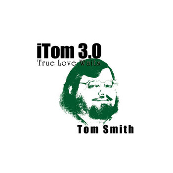 iTom 3.0: True Love Waits cover art