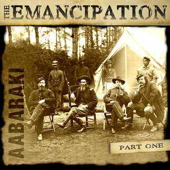 The Emancipation Part I cover art