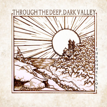 Through the Deep, Dark Valley cover art