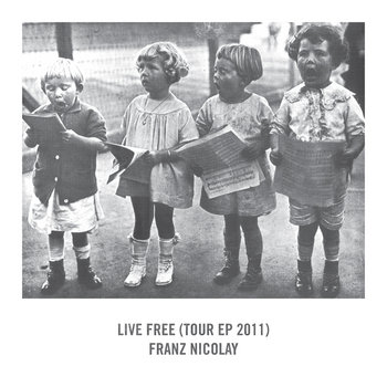 Live Free (Tour EP 2011) cover art