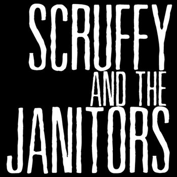 Scruffy and the Janitors cover art